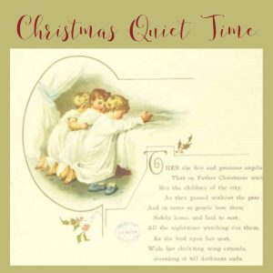 Christmas Quiet Time