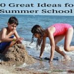 10 Great Ideas for Summer School