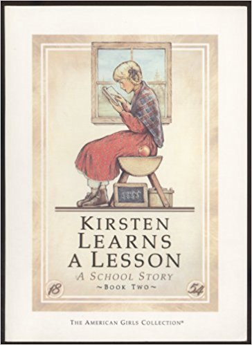 Kirsten Learns a Lesson (American Girl)