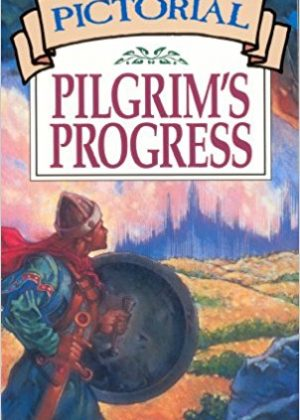Pictorial Pilgrim's Progress (Moody Classics)