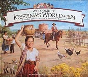 Welcome to Josefina's World: 1824 (American Girl)