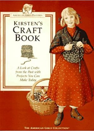 Kirsten's Craft Book: A Look at Crafts from the Past