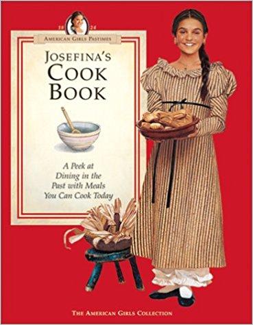 Josefina's Cook Book (American Girls Collection)