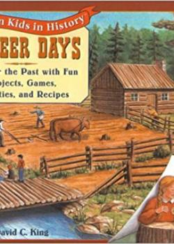 Pioneer Days (American Kids in History)