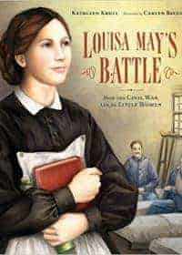 Louisa May's Battle: How the Civil War Led to 'Little Women'