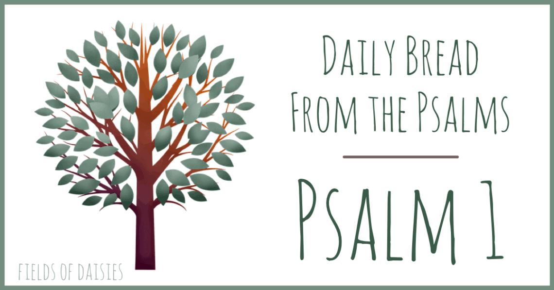 Psalm 1 Praying the Psalms