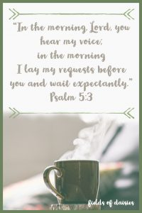 coffee and morning prayers psalm 5