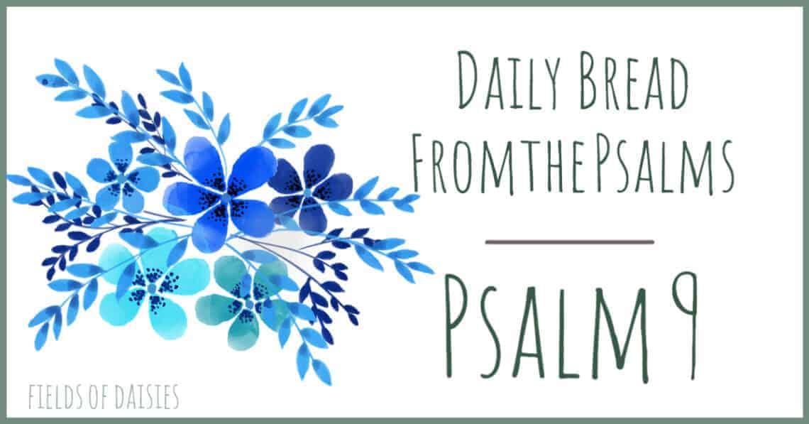 Psalm 9 Devotional