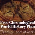 Homeschool World History Plan (Teach all ages at once !)