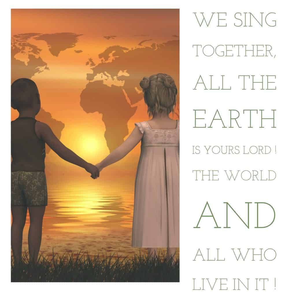 The earth is the LORD'S !