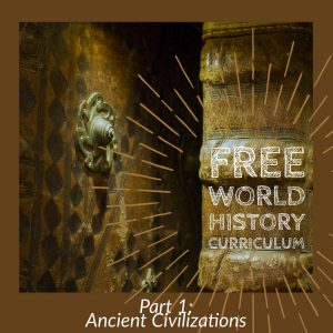 Chronological World History Curriculum Free