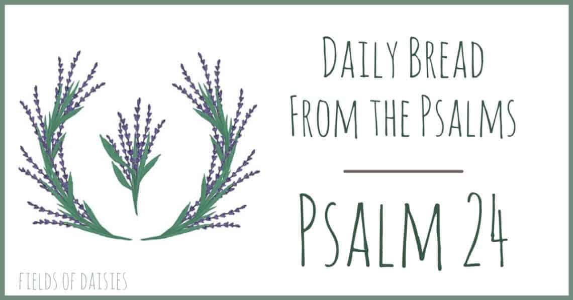 Psalm 24 devotional