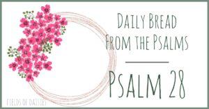Psalm 28 devotional