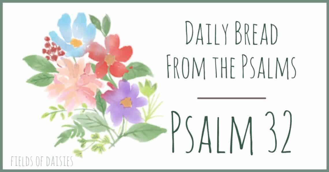 Psalm 32 devotion