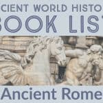 Ancient Rome Book List (Ancient World History- Part 4)