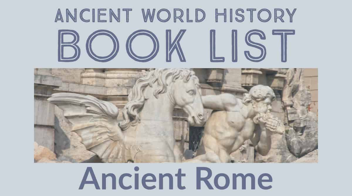 Best books for Ancient Rome Unit