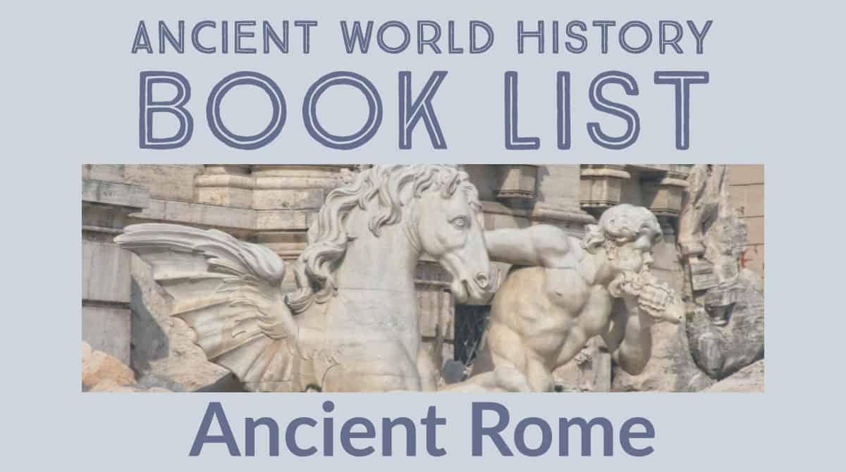 Best books for Ancient Rome Unit