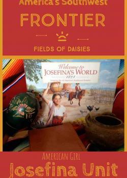 American Girl Josefina: America's Southwest Frontier Unit Study Resources