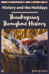 thanksgiving history, harvest, indian corn, basket, corn