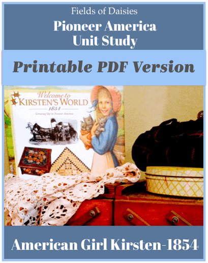 Pioneer America Kirsten Unit Study Printable PDF Version