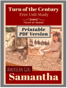 american girl unit study Samantha Turn of the Century