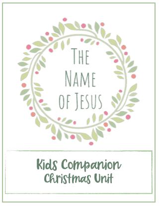 Names of Jesus Christmas Unit Study